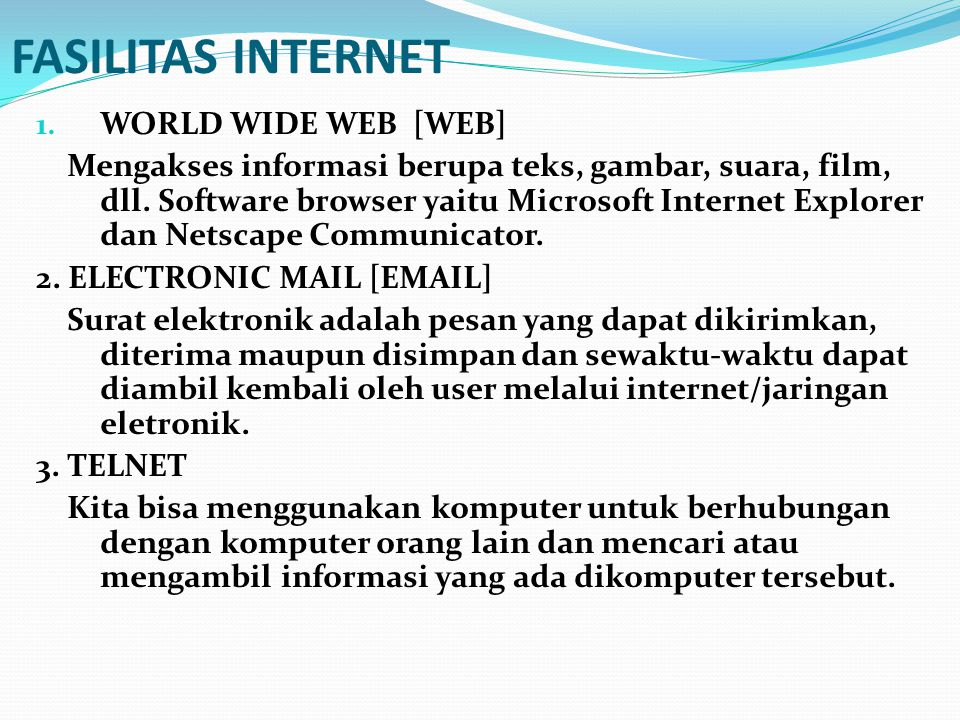 FASILITAS INTERNET WORLD WIDE WEB [WEB]